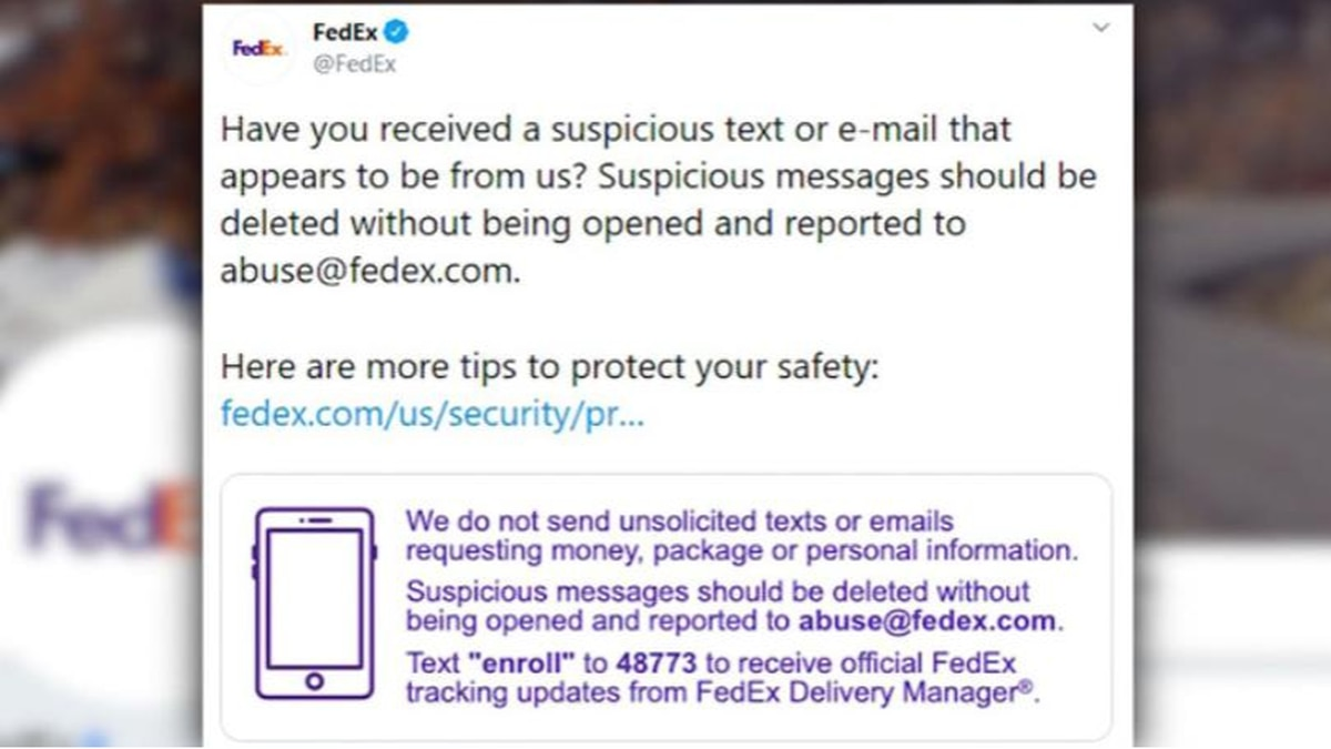 FedEx tweeted an alert, saying hoax messages claiming to be from the shipping retailer tell...