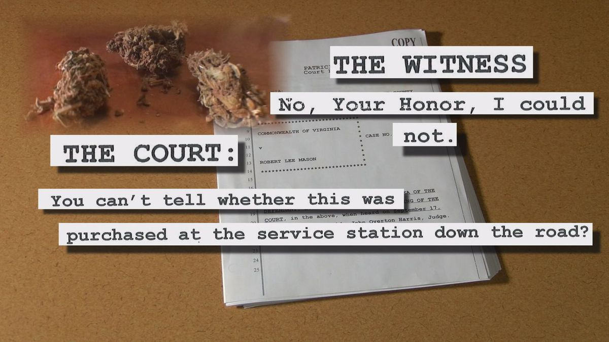 NBC12 obtained a copy of the hearing transcript, which includes the witness telling the judge he could not tell if the product was purchased legally. (Source: NBC12)